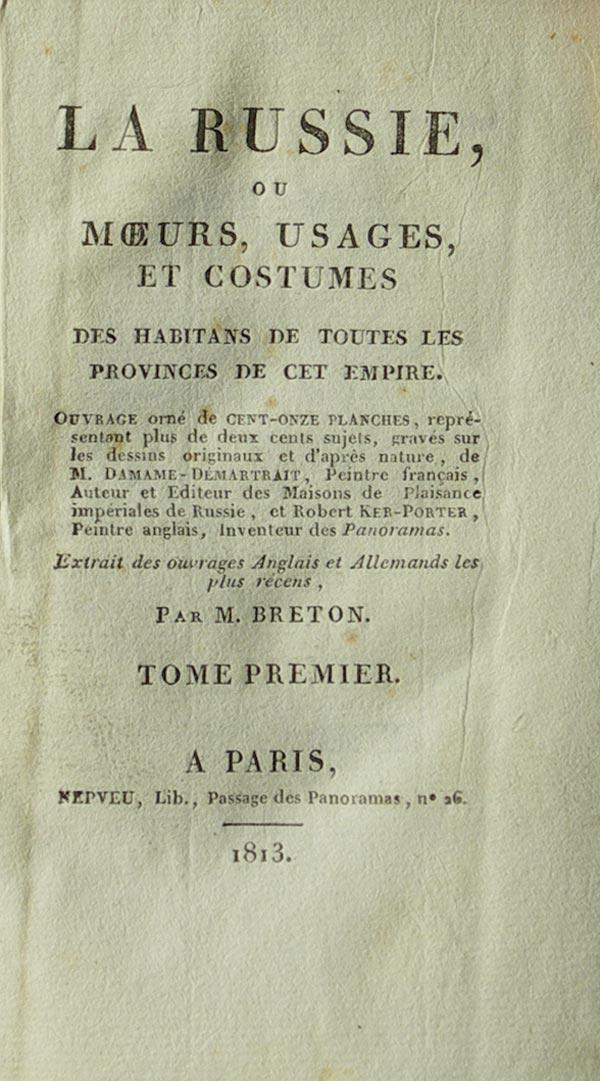 Breton M. Россия обычаи, привычки и одежда.