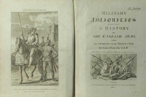 Grose F. Military antiquities respecting a history of the English Army, from the Conquest to the Present Time.